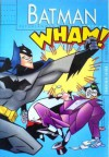 Batman: Petualangan Di Kota Gotham, Buku Kesebelas - Scott Peterson, Bob Smith, Tim Levins