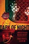 Dark of Night - Flesh and Fire (Journalstone's Doubledown) - Lucas Mangum, Rachael Lavin, Jonathan Maberry
