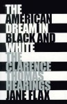 The American Dream in Black and White: The Story of John Chrysostom-Ascetic, Preacher, Bishop - Jane Flax