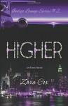 Higher (The Indigo Lounge Series) (Volume 2) - Zara Cox