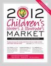 2012 Children's Writer's & Illustrator's Market - Chuck Sambuchino