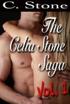 The Celia Stone Saga Vol. 1 - C. Stone
