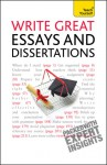 Write Great Essays and Dissertations - Hazel Hutchison