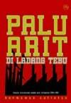 Palu Arit di Ladang Tebu: Sejarah Pembantaian Massal yang Terlupakan (1965-1966) - Hermawan Sulistyo