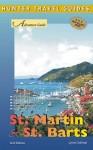 St. Martin & St. Barts Adventure Guide (Adventure Guides) - Lynne Sullivan