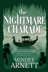 The Nightmare Charade - Mindee Arnett