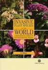 Invasive Plant Species of the World: A Reference Guide to Environmental Weeds - Ewald Weber
