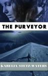The Purveyor - Karelia Stetz-Waters