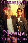 Nysys (Whitedell Pride Book 13) - Catherine Lievens