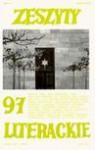 Zeszyty Literackie nr 97 (1/2007) - Redakcja kwartalnika Zeszyty Literackie