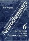 Receptors in the Nervous System: Volume 6 - Abel Lajtha