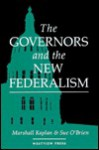 The Governors and the New Federalism - Marshall Kaplan