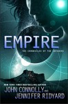 Empire: Book 2, The Chronicles of the Invaders (The Chronicles of the Invaders Trilogy) - John Connolly, Jennifer Ridyard