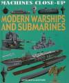 Modern Warships and Submarines - Daniel Gilpin, Alex Pang