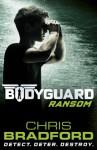 Bodyguard: Ransom (Book 2) - Chris Bradford