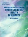 Workbook to Accompany Understanding Health Insurance: A Guide to Professional Billing - Jo Rowell, Michelle Green