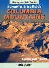 Summits & Icefields: Columbia Mountains - Alpine Ski Tours - Chic Scott