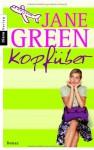 Kopfüber Roman - Jane Green, Ruth Keen