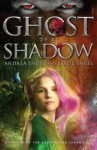 Ghost of a Shadow: Book One of the Sadie Myers Chronicles (Volume 1) - Andrea Engel, Leslie Engel