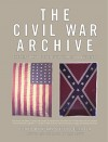 The Civil War Archive: The History of the Civil War in Documents - Henry Steele Commager, Erik Bruun
