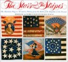The Stars and the Stripes: The American Flag as Art and as History from the Birth of the Republic to the Present - Boleslaw Mastai