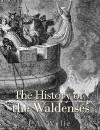 The History of the Waldenses - J.A. Wylie