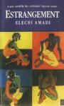 Estrangement - Elechi Amadi