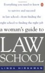 The Woman's Guide to Law School - Linda R. Hirshman