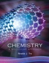 Chemistry: A Molecular Approach Value Package (Includes Prs $20 Rebate ) - Nivaldo J. Tro