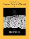 Student Activities Manual for Mosaicos: Spanish as a World Language - Matilde Olivella Castells, Paloma Lapuerta, Judith E. Liskin-Gasparro, Elizabeth E. Guzman