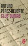 Club Dumas - Arturo Pérez-Reverte