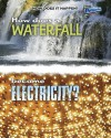 How Does a Waterfall Become Electricity? - Mike Graf, Robert Snedden