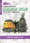 Spv's Comprehensive Railroad Atlas Of North America - Mike Walker