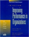 Improving Performance in Organizations: In Action Case Study Series - William J. Rothwell, David D. Dubois, Jack J. Phillips