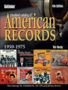 Goldmine Standard Catalog of American Records 1950-1975 - Tim Neely