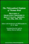 The Philosophical Orations of Thomas Reid: Delivered at Graduation Ceremonies in King's College, Aberdeen, 1753, 1756, 1759, 1762 - D.D. Todd, Thomas Reid, Shirley Darcus Sullivan