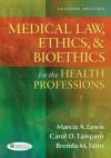 Medical Law, Ethics, & Bioethics for the Health Professions - Marcia Lewis, Carol D. Tamparo, Brenda M. Tatro