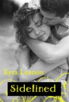 Sidelined (Game On, #3) - Kyra Lennon