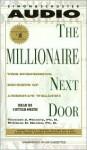The Millionaire Next Door: The Surprising Secrets of Americas Wealthy (Audio) - Thomas J. Stanley, William D. Danko