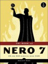 The Book of Nero 7: CD and DVD Burning Made Easy - Wallace Wang