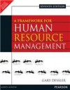 A Framework for Human Resource Management 7th by Gary Dessler International Economy Edition - Gary Dessler