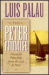 The Peter Promise: Powerful Principles from the Life of Peter - Luis Palau, Ellen Bascuti