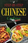 Step By Step Chinese Cooking - Jacki Passmore