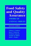 Food Safety and Quality Assurance: Foods of Animal Origin - William T. Hubbert, Harry V. Hagstad, Elizabeth Spangler, Hubbert