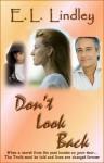 Don't Look Back - E.L. Lindley