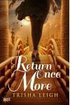 Return Once More - Trisha Leigh