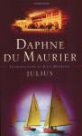 Julius - Daphne du Maurier, Julie Myerson