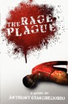The Rage Plague - Anthony Giangregorio