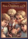 Five Children and It (Books of Wonder) - E. Nesbit, Paul O. Zelinsky