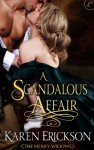 A Scandalous Affair - Karen Erickson